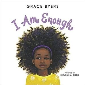 Children's Books About racism, I am Enough.jpg