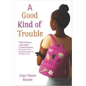 Children's Books with Black Characters, A Good Kind of Trouble