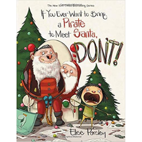 Christmas Books for Kids, If you ever want to bring a pirate to meet santa dont.png