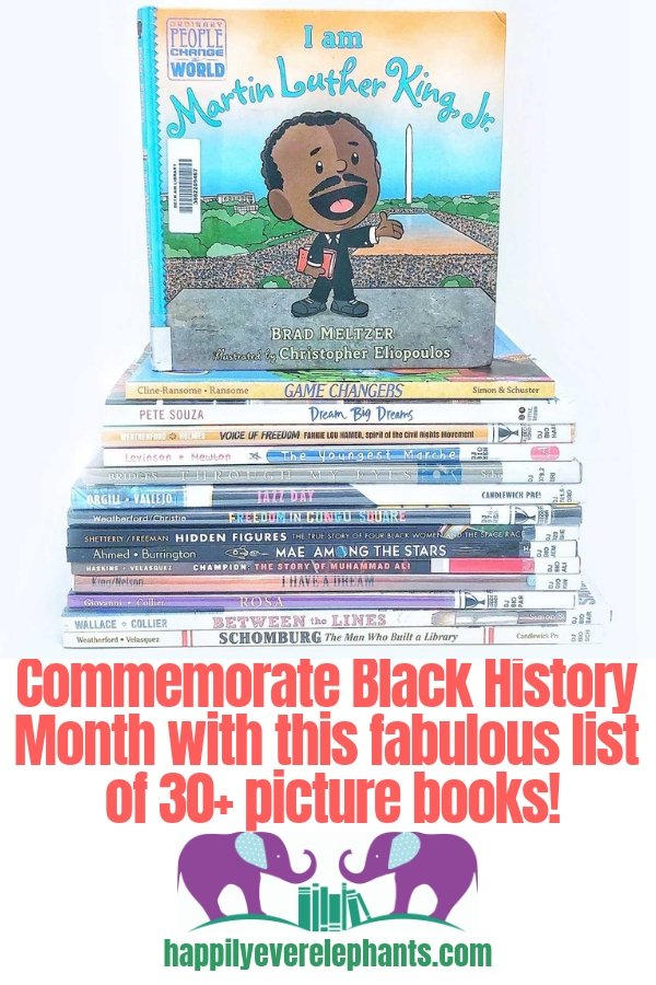 Commemorate Black History Month with this fabulous list of more than thirty picutre books about famous people, movements and moments.jpg