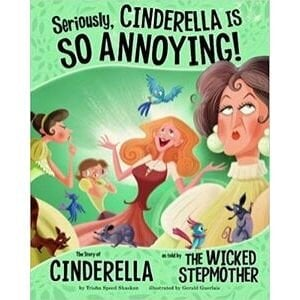 Fairy Tale Books, Seriously Cinderella is so Annoying.jpg