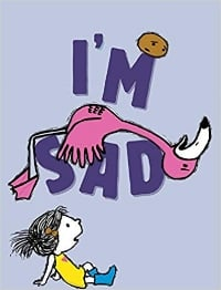 Favorite Picture Books Im Sad.jpg