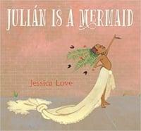 Favorite Picture Books Julian is a Mermaid.jpg