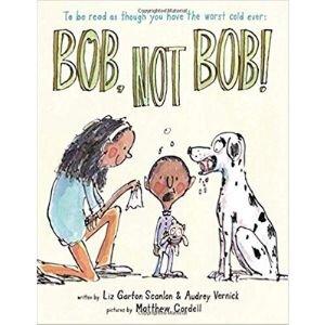 Funny Children's Books, Bob, not Bob!