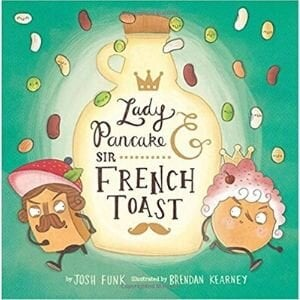 Funny Children's Books, Lady Pancake and Sir French Toast.jpg