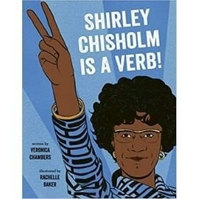 Girl Power Book, Shirley Chisholm is a Verb.jpg