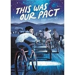 Graphic Novels for Tweens, This was our pact.jpg