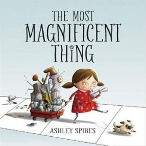 Growth Mindset Books for Kids, The Most Magnificent Thing