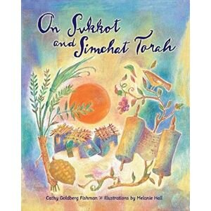 Jewish Children's Books, On Sukkot and Simchat Torah.jpg