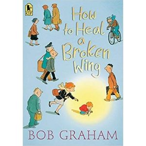 Kids Books About Kindness, How to Heal a Broken Wing.jpg