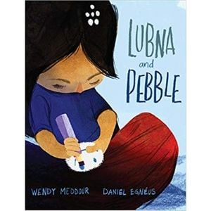 Kids Books About Kindness, Lubna and Pebble.jpg