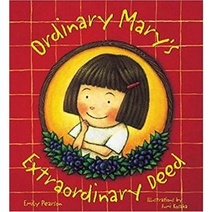 Kids Books About Kindness, Ordinary Mary's Extraordinary Deed.jpg