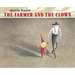 Kids Books About Kindness, The Farmer and the Clown.jpg