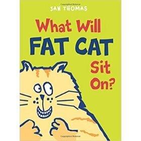 Kindergarten Books, What will Fat Cat Sit On.jpg
