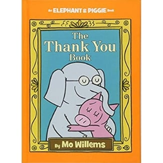 Mo Willems Book List, The Thank You Book.jpg