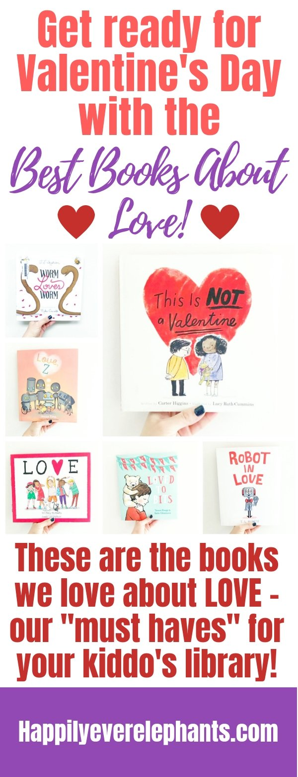 Our Very Favorite Books About Love Best Picture Books for Valentines Day.jpg