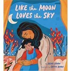 Picture Books About Love, Like the Moon Loves the Sky.jpg