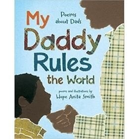 Poetry Books for Kids, My Daddy Rules the world.jpg