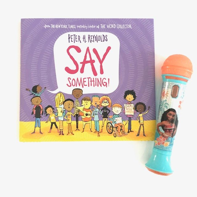 Say Something by Peter Reynolds a new book about power of voice