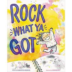 Self Esteem Books for Kids, Rock What Ya Got