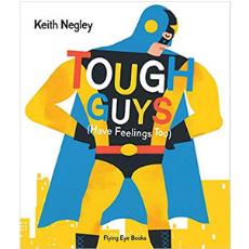 Self Esteem Books for Kids, Tough Guys Have Feelings Too