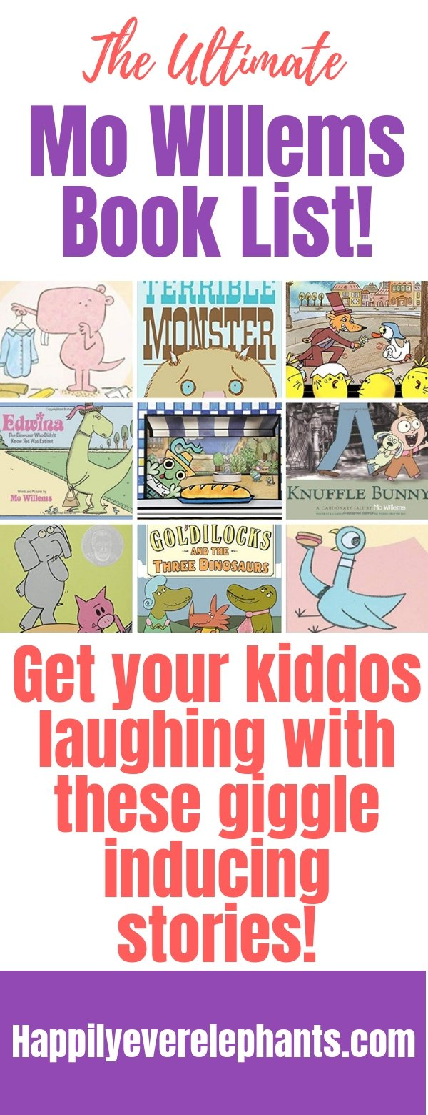 The Ultimate Mo Willems Book List - Get your Kiddos Laughing With These Giggle Inducing Stories!.jpg