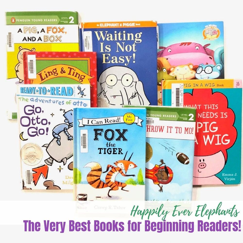 The Very Best Books for Beginning Readers, including the best kindergarten books, pre reader books, easy kindergarten books and easy books for first graders .jpg