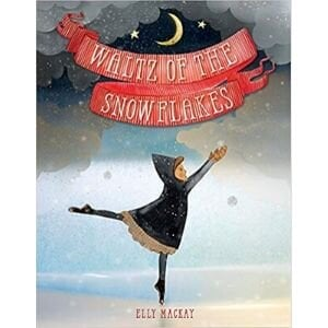 Wordless Picture Books, Waltz of the Snow Flakes.jpg