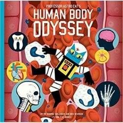 anatomy books for kids, Professor Astro Cat's Human Body Odyssey.jpg