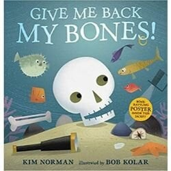 anatomy books for kids, give me back my bones.jpg