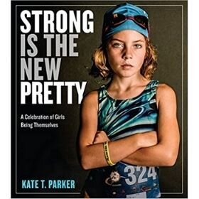 baby books for girls, Strong is the New Pretty.jpg