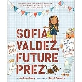baby books for girls, sofia valdez, future prez.jpg