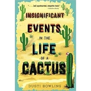best books for 10 year olds, insignificant events in the life of a cactus.jpg