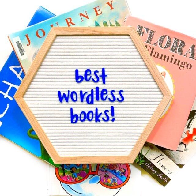 Best wordless books!