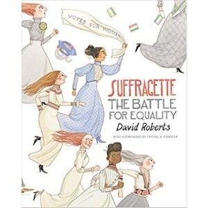 books about strong girls, Suffragette.jpg