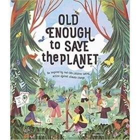 earth day books, old enough to save the planet.jpg