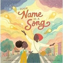 first day of school books, your name is a song.jpg