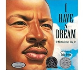 Best Kids Books for Black History Month, I have a Dream
