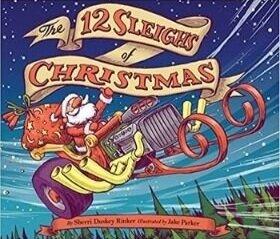 Christmas Books for Kids, The 12 Sleighs of Christmas