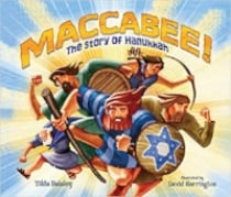 Children's Books About Hanukkah, Maccabee!