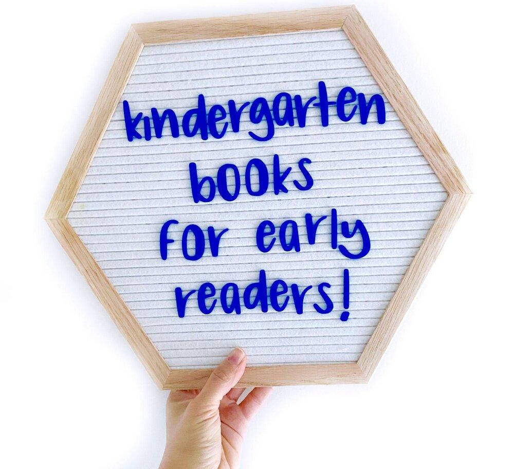 Kindergarten Books for Early Readers!.jpg