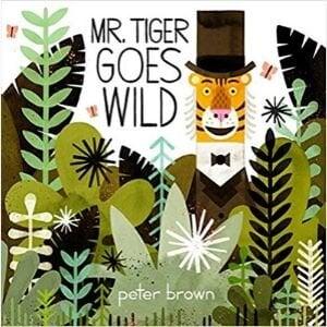 Funny Children's Books, Mr. Tiger Goes Wild