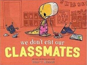 Funny Children's Books, We Don't Eat Our Classmates