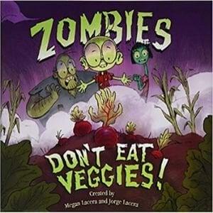 Funny Children's Books, Zombies Don't Eat Veggies