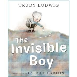 Children's Books About Feelings, The Invisible Boy