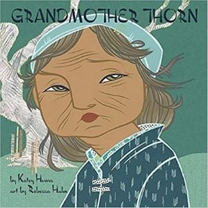 Children's Books About Friendship, Grandmother Thorn