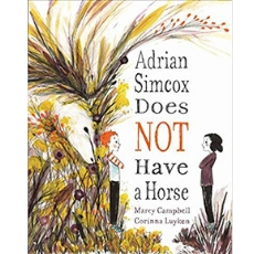 Kids Books About Kindness, Adrian Simcox Does Not Have a Horse