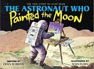 Children's Books About Space, The Astronaut Who Painted the Moon
