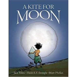 Children's Books About Space, A Kite for Moon