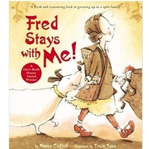Children's Books About Divorce, Fred Stays with Me